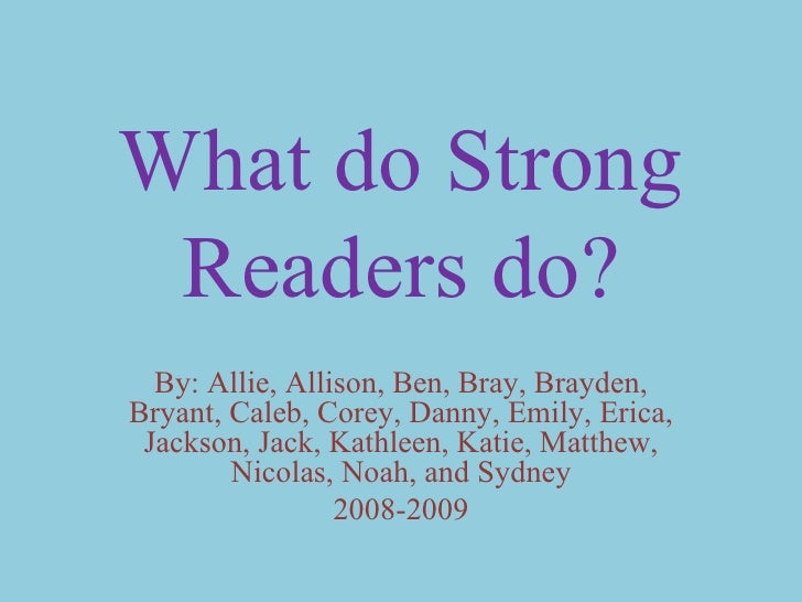Strong Readers