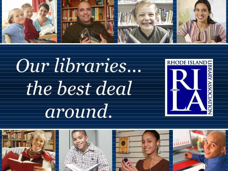Our libraries... the best deal around.
