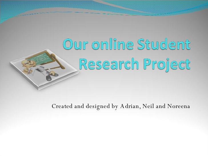 Our Online Student Research Project