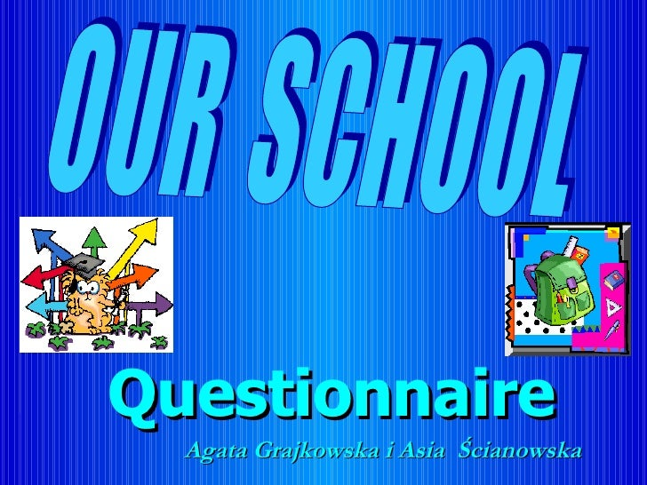 Our School Questionnaire Poland