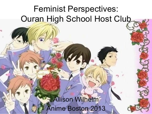 Feminist Perspectives: Ouran High School Host Club Allison Wilhelm Anime Boston 2013