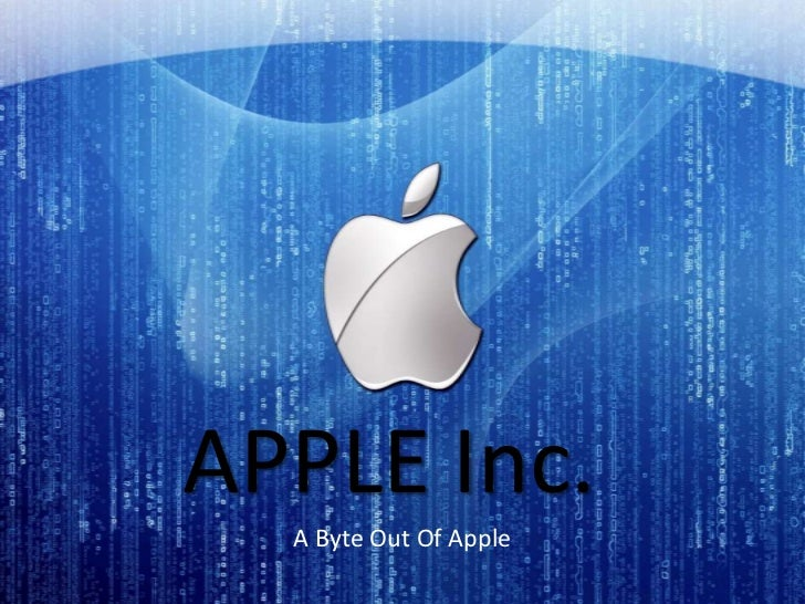 APPLE Inc.  A Byte Out Of Apple