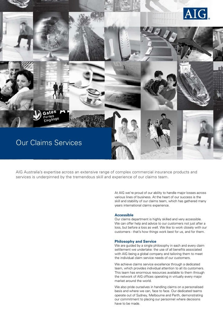 Our Claims Services Aig Australia S Expertise Across An Extensive