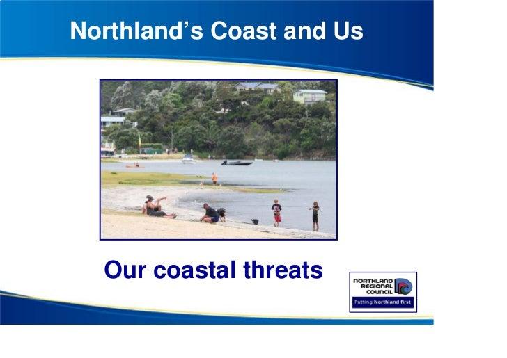Northland's Coast and Us              Taiharuru             Matai Bay  Our coastal threats