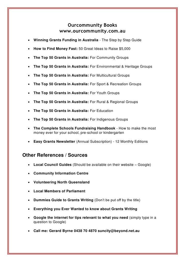 Ourcommunity Books                     www.ourcommunity.com.au     Winning Grants Funding in Australia - The Step by Step...