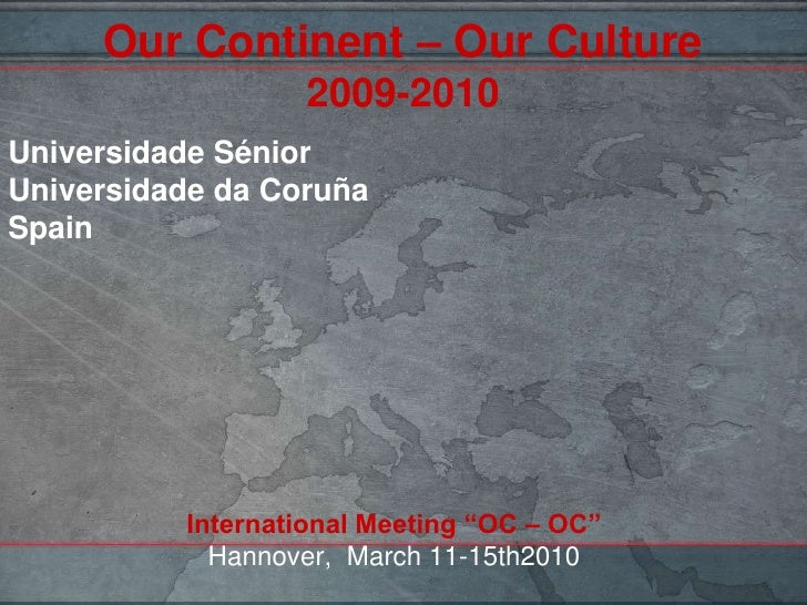 Our Continent – Our Culture (Hannover, 2010)