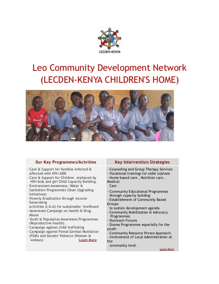 Leo Community Development Network     (LECDEN-KENYA CHILDRENS HOME)     0ur Key Programmes/Actvities                     K...