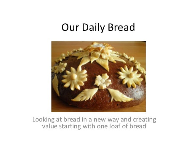 Our daily bread on november 6 2012
