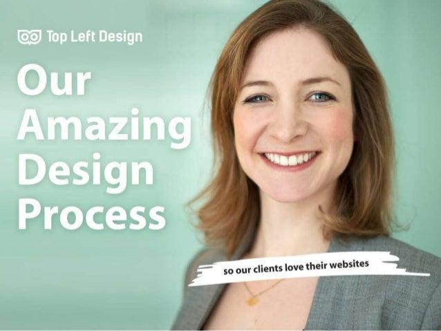 The Top Left Design Design Process