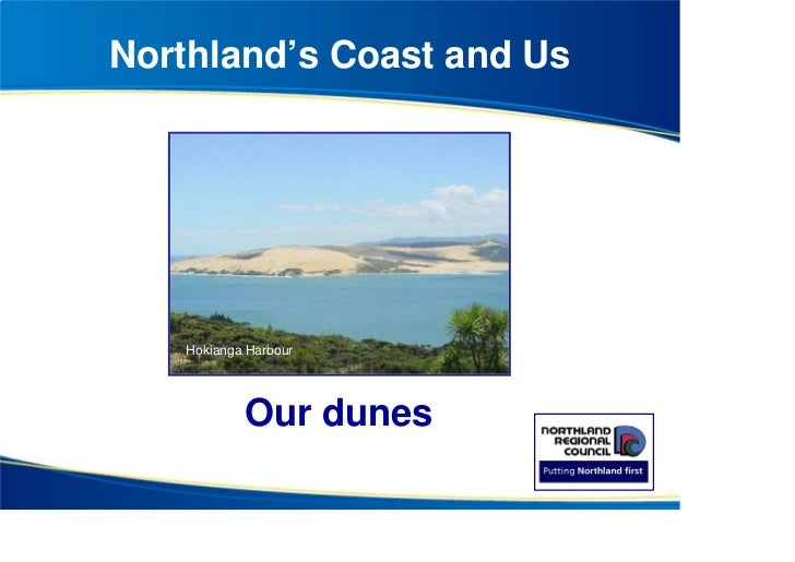 Northland's Coast and Us    Hokianga Harbour            Our dunes