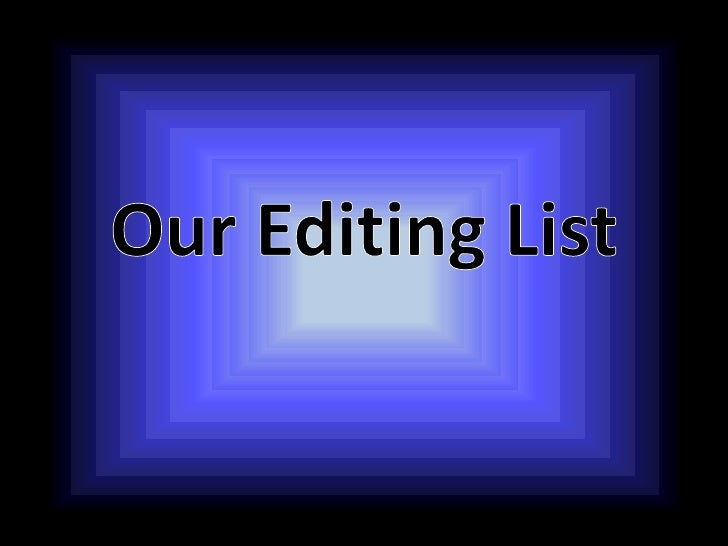 Our Editing List and Storyboards