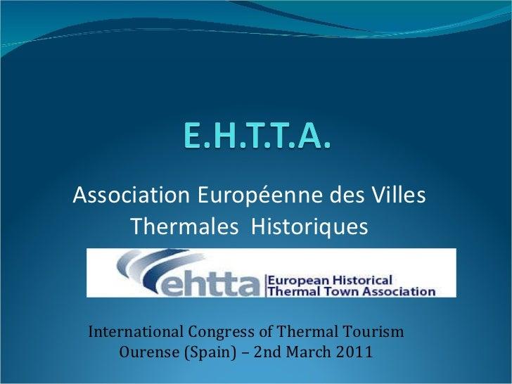 E.H.T.T.A. Association Européenne des Villes Thermales Historiques