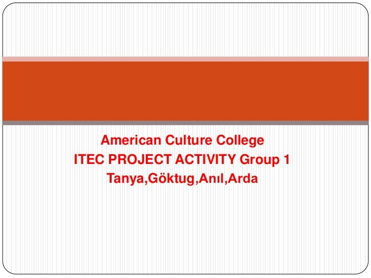 My favourite 12 cities    American Culture CollegeITEC PROJECT ACTIVITY Group 1     Tanya,Göktug,Anıl,Arda