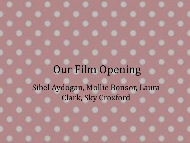 Our film opening presentation