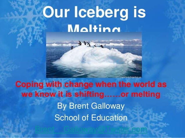 iceberg is melting Quick facts on icebergs  at the same time, warm water laps at the iceberg edges, melting the ice and causing chunks of ice to break off on the underside,.