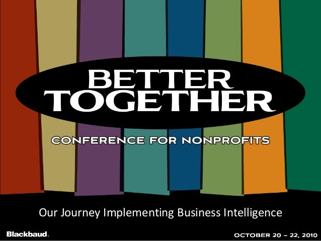 Our Journey Implementing Business Intelligence
