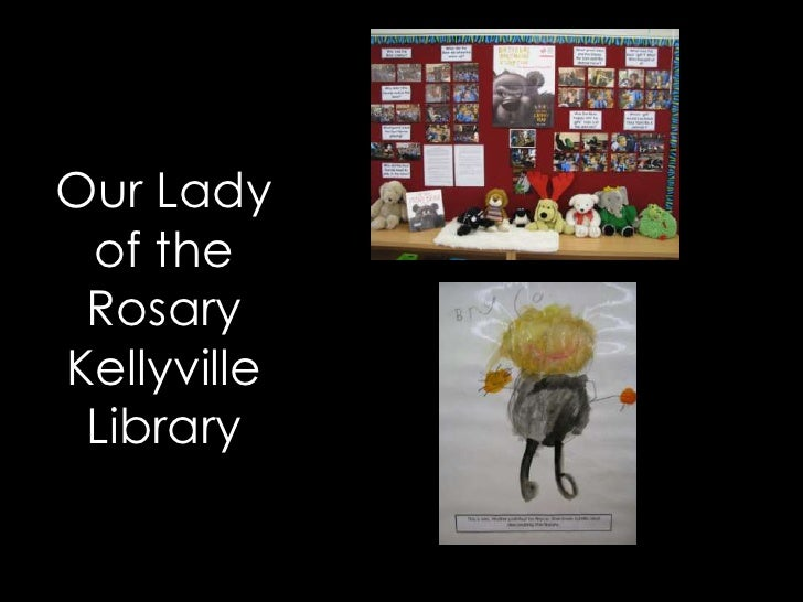 Our Lady of the RosaryKellyville Library
