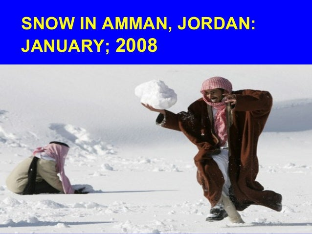 SNOW IN AMMAN, JORDAN: JANUARY; 2008