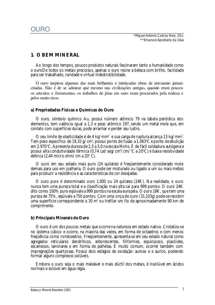 OURO                                                           *Miguel Antonio Cedraz Nery, DSc                           ...
