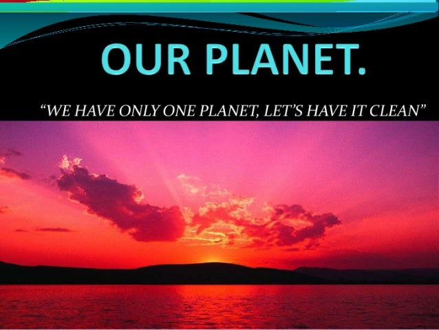Our planet