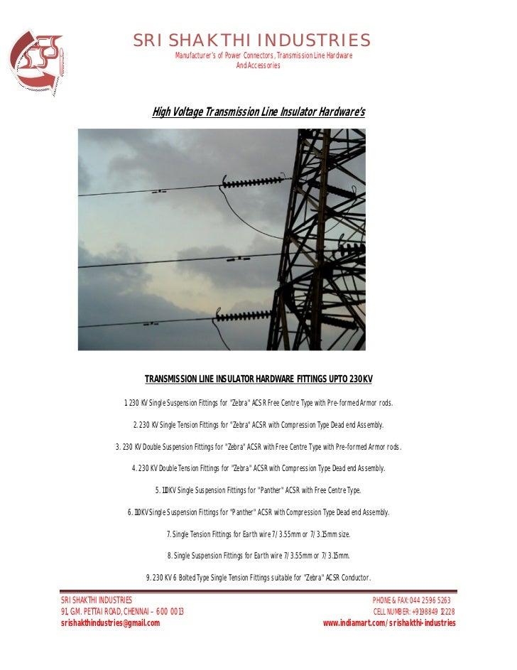 SRI SHAKTHI INDUSTRIES                                       Manufacturer's of Power Connectors, Transmission Line Hardwar...