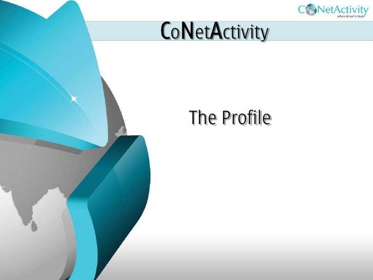 CoNetActivity      The Profile