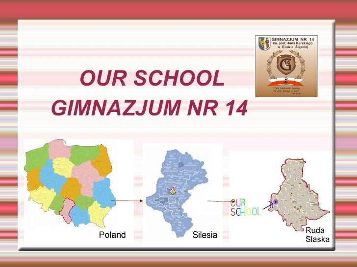 OUR SCHOOL GIMNAZJUM NR 14