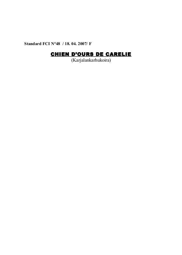 Standard FCI N°48 / 18. 04. 2007/ F  CHIEN D'OURS DE CARELIE (Karjalankarhukoira)