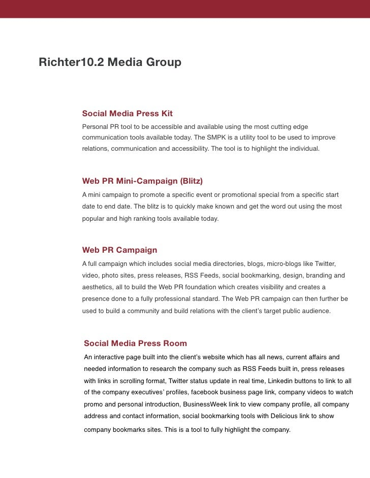 Richter10.2 Media Group          Social Media Press Kit       Personal PR tool to be accessible and available using the mo...