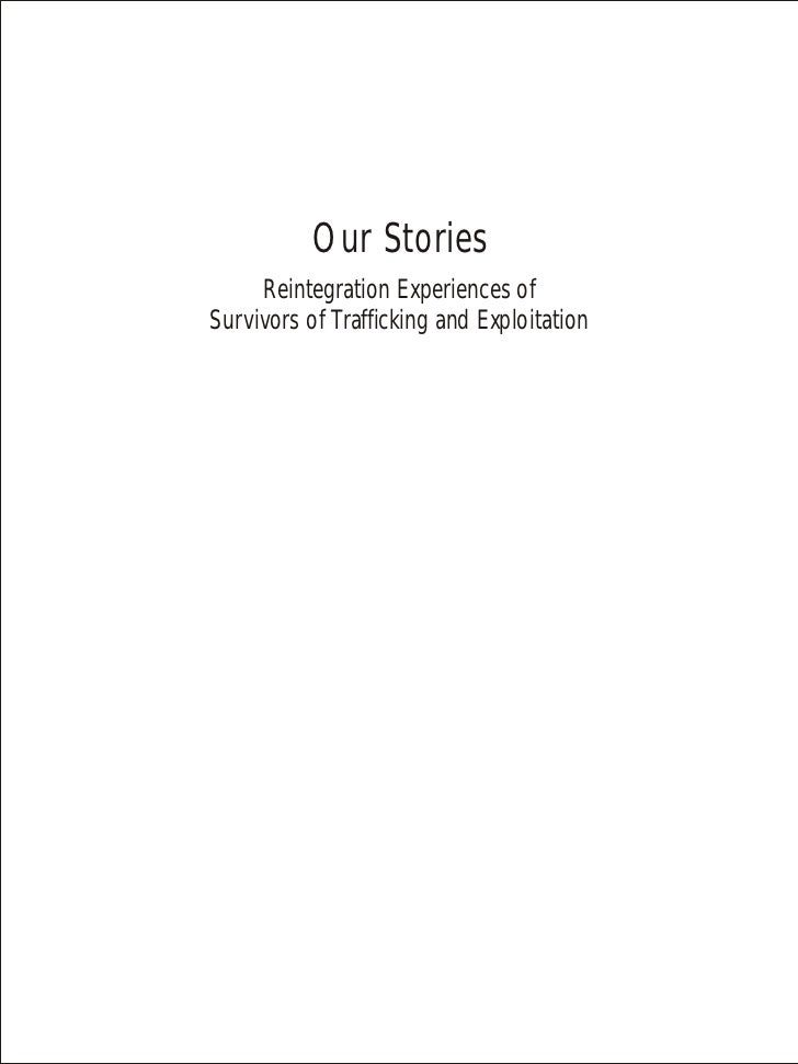 Our Stories     Reintegration Experiences ofSurvivors of Trafficking and Exploitation