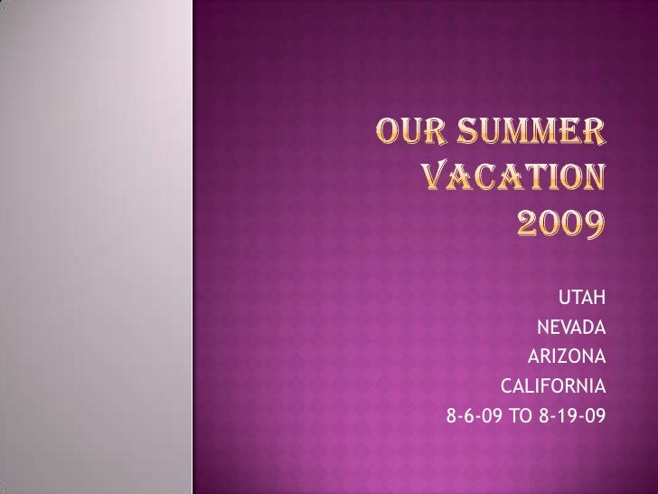 Our Summer Vacation