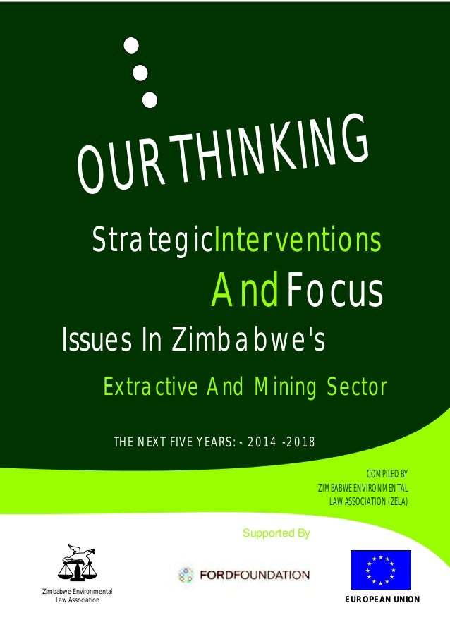 Our thinking strategic interventions & focus issues in zimbabwe's extractive and mining sector