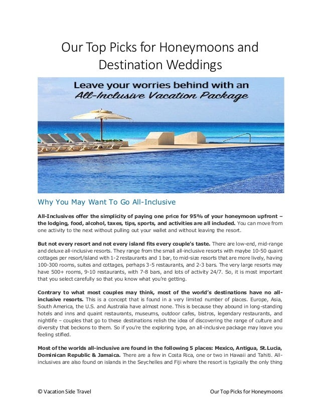 © Vacation Side Travel Our Top Picks for Honeymoons Our Top Picks for Honeymoons and Destination Weddings Why You May Want...