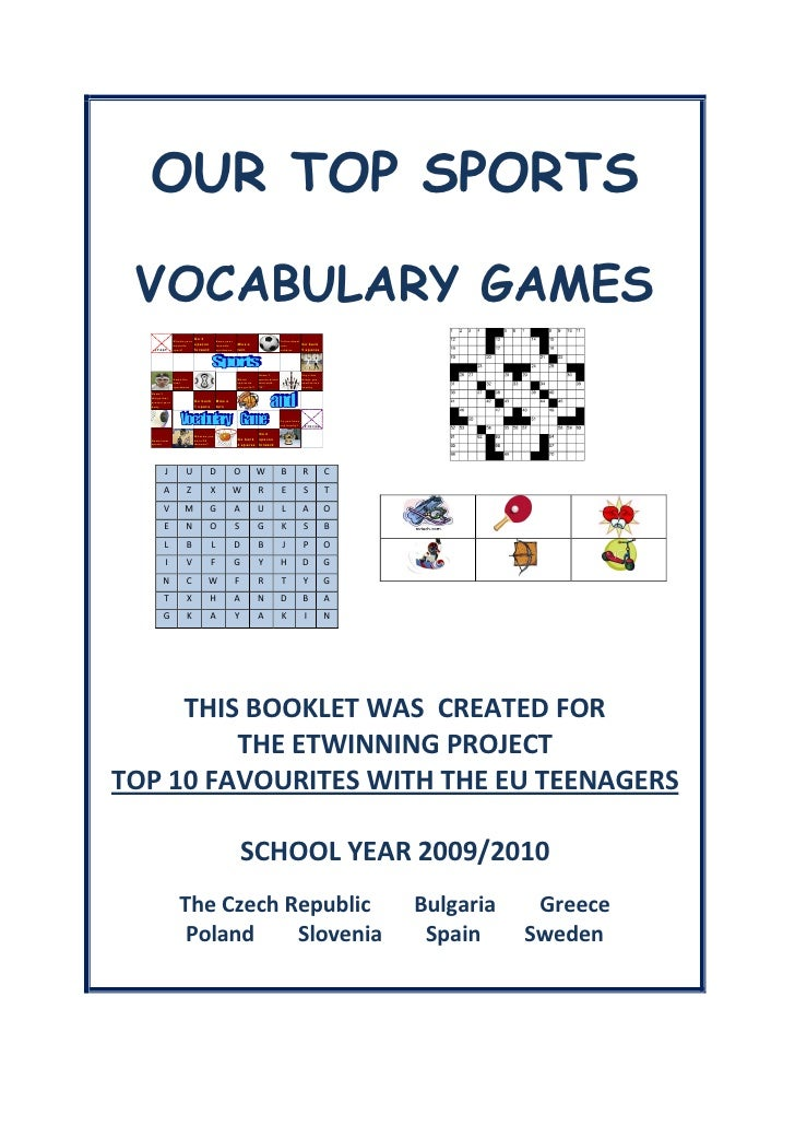 OUR TOP SPORTS   VOCABULARY GAMES                  What is your                                 Go 2          Name your   ...