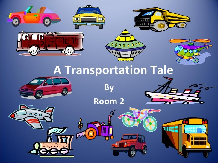 Our Transportation Tale Room 2 2012
