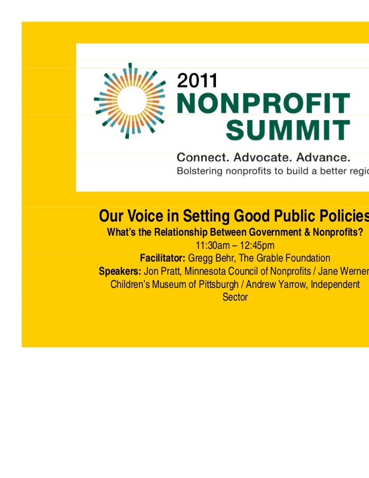 Our Voice in Setting Good Public Policies What's the Relationship Between Government & Nonprofits?                       1...