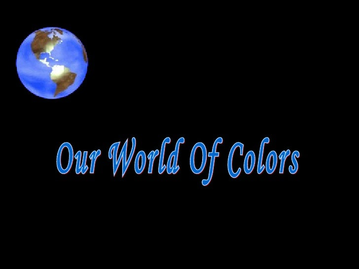 Our world of_colors