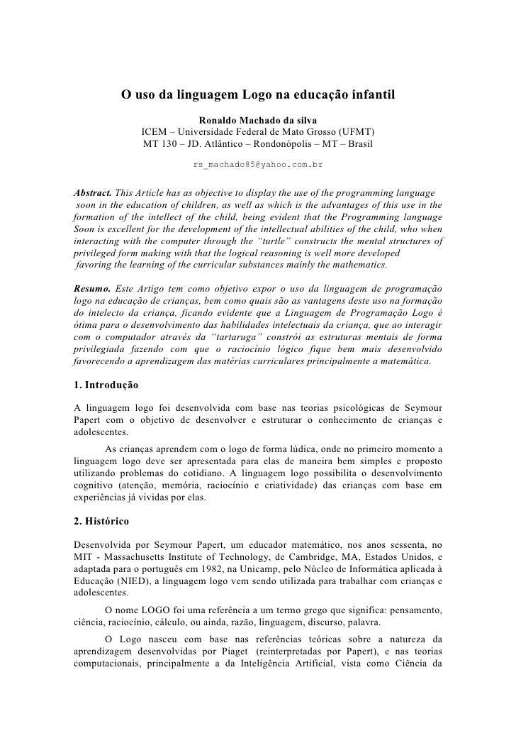 O uso da linguagem Logo na educação infantil                            Ronaldo Machado da silva                ICEM – Uni...
