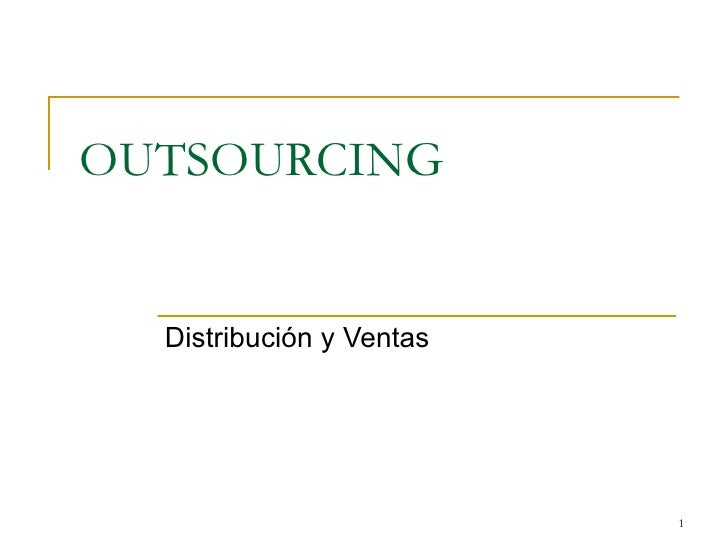 OUTSOURCING  Distribución y Ventas                          1