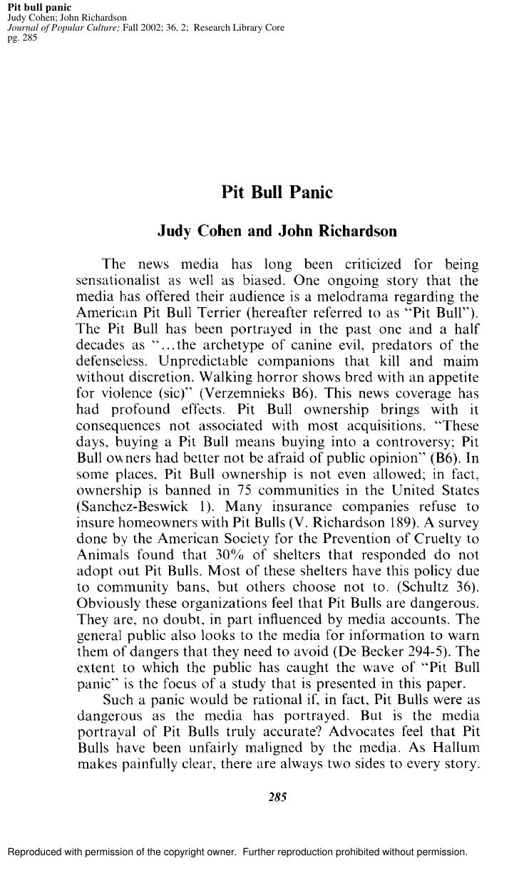 Pit bull panic Judy Cohen; John Richardson Journal of Popular Culture; Fall 2002; 36, 2; Research Library Core pg. 285    ...