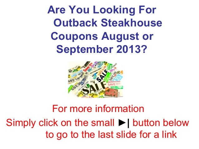 Outback Steakhouse Coupons August & September 2013