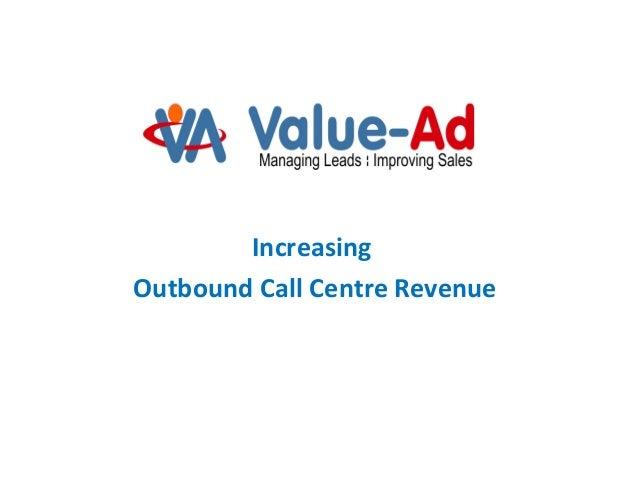 Increasing Outbound Call Centre Revenue
