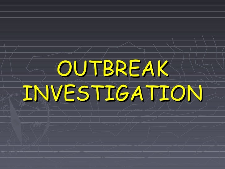 Outbreak Investigation Modified