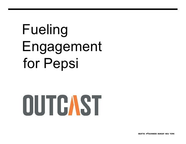 FuelingEngagementfor Pepsi