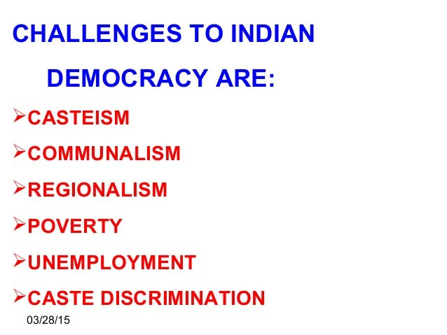 essay on democracy and poverty in india Check out our top free essays on poverty and democracy in india to help you write your own essay.