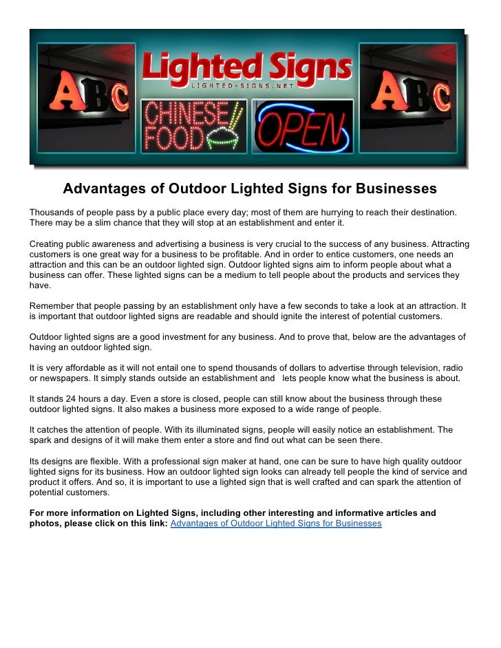Advantages of Outdoor Lighted Signs for BusinessesThousands of people pass by a public place every day; most of them are h...