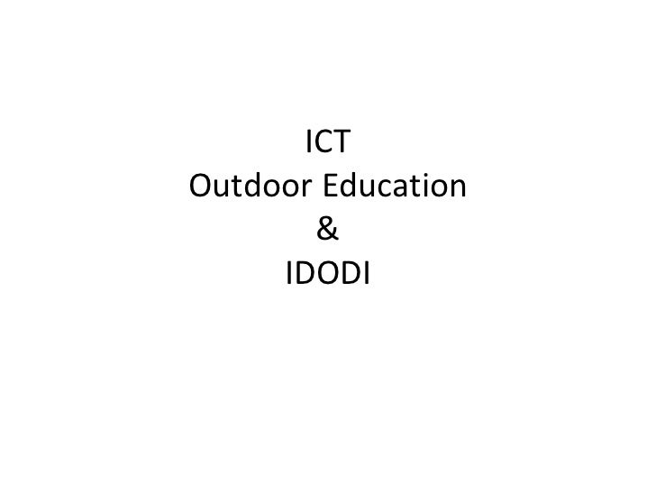 ICT Outdoor education and ODID