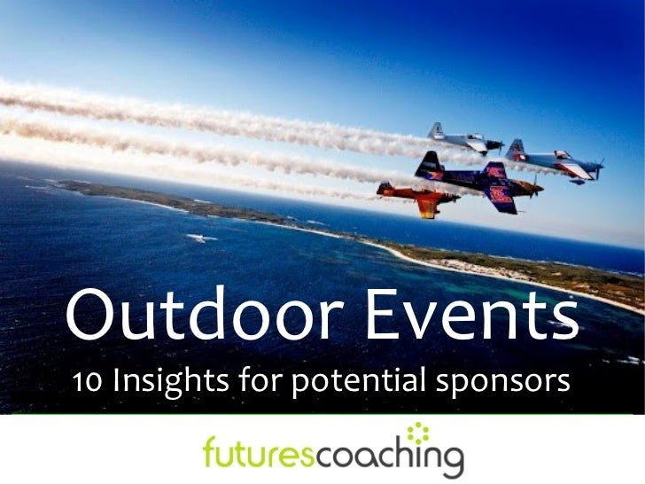Outdoor Events10 Insights for potential sponsors