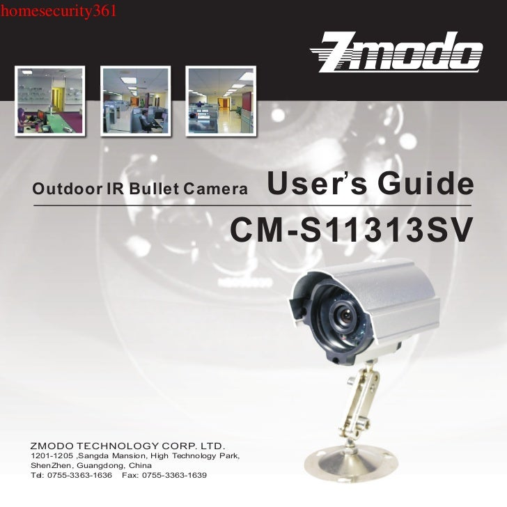 homesecurity361    Outdoor IR Bullet Camera                          User's Guide                                         ...