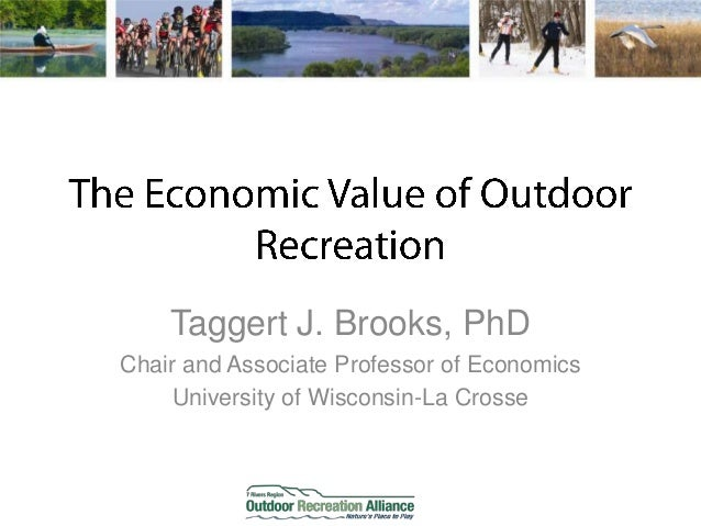 Taggert J. Brooks, PhDChair and Associate Professor of Economics     University of Wisconsin-La Crosse